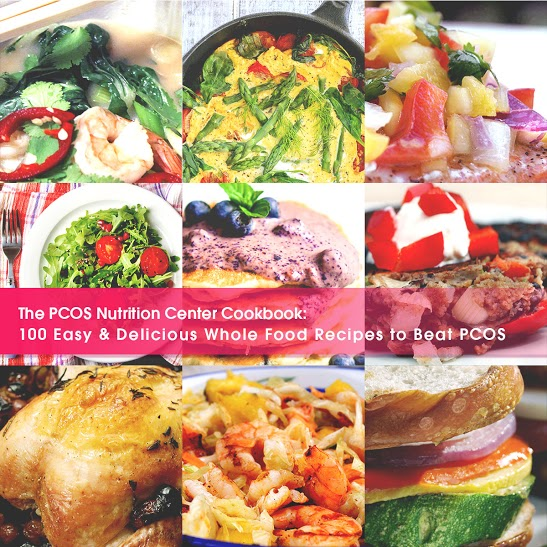 The pcos nutrition center cookbook 100 easy and delicious whole cookbook includes recipes for breakfast lunch dinner and snacks nutrition information provided for all recipes so you know exactly how much calories forumfinder Choice Image