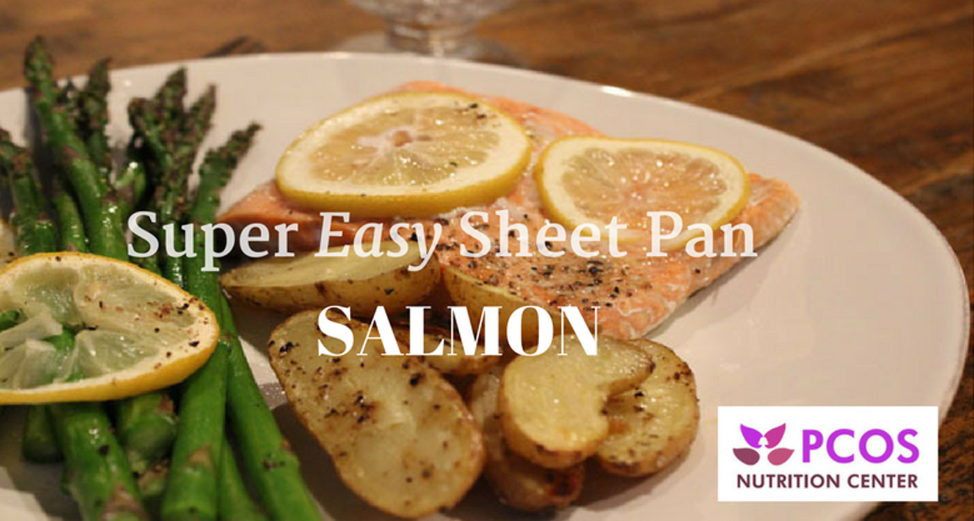 Super easy sheet pan salmon dinner pcos nutrition center ccuart Image collections